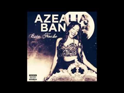 [Male Version] - Esta Noche - Azealia Banks