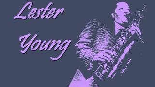 Lester Young - I want a little girl