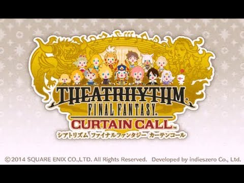 [Theatrhythm Final Fantasy: Curtain Call] First Look