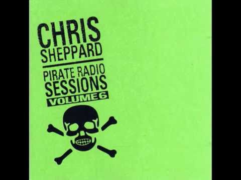 Chris Sheppard Pirate Radio Sessions 6