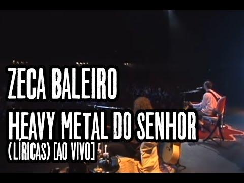 Zeca Baleiro - Heavy metal do Senhor (Líricas) [Ao Vivo]