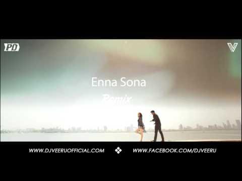 Enna Sona (Chillout Dance Remix) DJ Veeru...