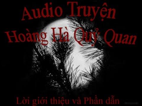 Truyện Audio Trinh Thám, Kinh Dị Hot: Hoàng Hà Quỷ Quan (Phần Dẫn)