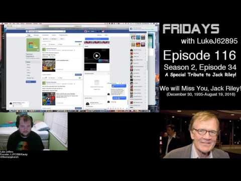 Fridays with LukeJ62895 - Episode 116 - A Special Tribute to Jack Riley