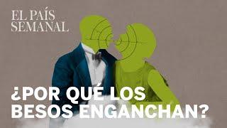 ¿Por qué nos enganchan los besos? | Psicología | El País Semanal