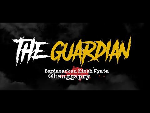Cerita Horor True Story #132 - The Guardian