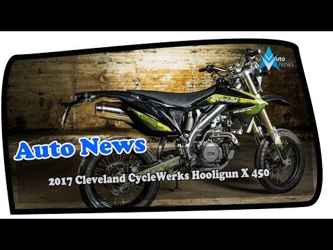 News Update!!! 2017 Cleveland CycleWerks Hooligun X 450 Price & Spec