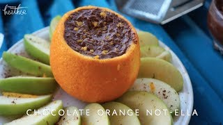 Homemade Chocolate-orange 'nutella' Dip Recipe | Fresh Heather
