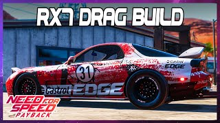 Need for Speed Payback RX7 Drag Build - PS4