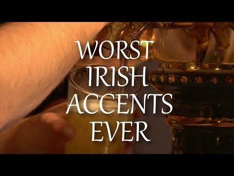 Worst Irish Movie Accents Ever