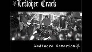 Leftöver Crack - Gay Rude Boys Unite