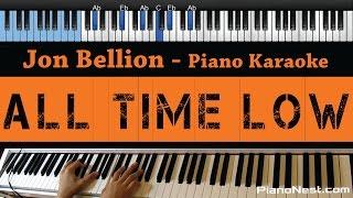 Jon Bellion - All Time Low - LOWER Key (Piano Karaoke / Sing Along)
