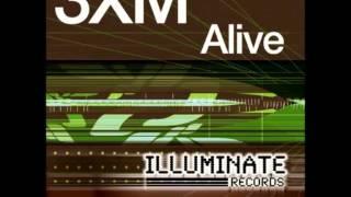 3XM - Alive (Club Mix)
