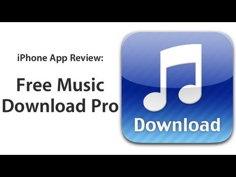 Review: Free Music Download Pro iPhone app