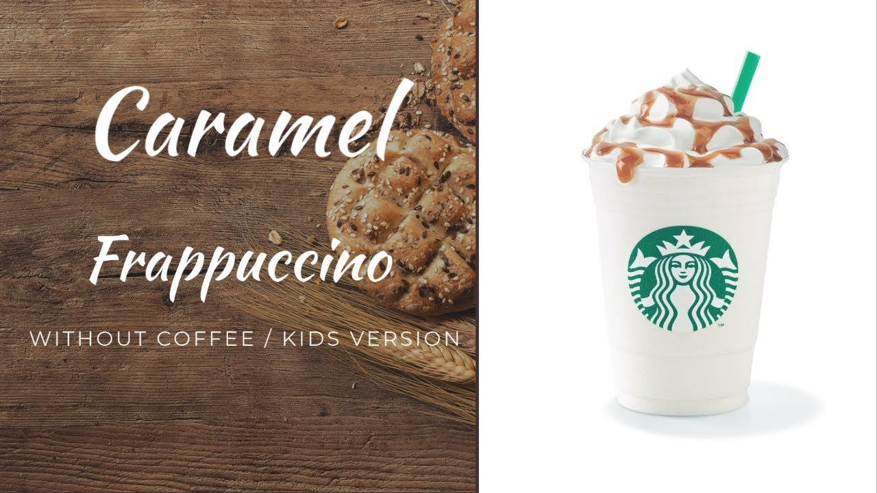 Caramel Frappuccino Youtube