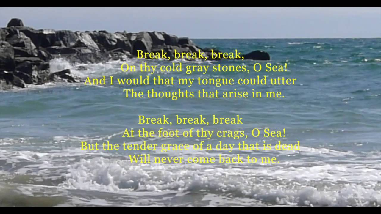 the poem break break break