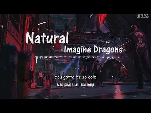 [ Lyrics+ Vietsub] Natural- Imagine Dragons