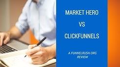 Market Hero vs Clickfunnels