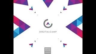 Dentsu Aegis Network - Digital Camp #4