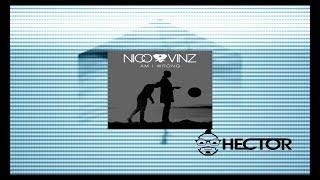 Nico & Vinz - Am I Wrong (Hector Remix)
