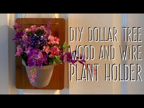 DIY Dollar Tree Wood And Wire Plant Holder