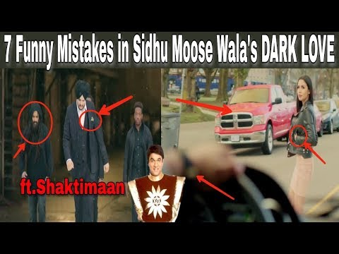 7 Funny Mistakes in Dark Love | Sidhu Moose Wala | Humble Music | New Punjabi Video Song 2018
