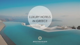 The Best Luxury Hotels in Greece
