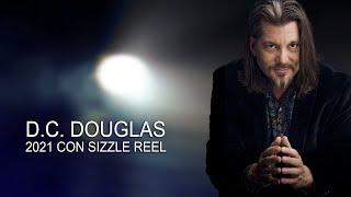 DC Douglas 2021 Con Sizzle Reel