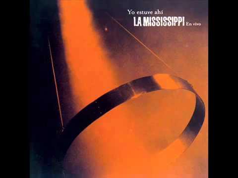 La Mississippi Yo Estuve Ahi - DISCO COMPLETO!! INCREIBLE!!