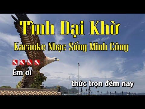Tình Dại Khờ Karaoke Nhạc Sống