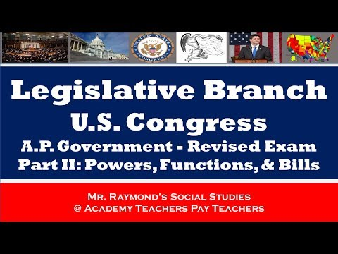AP Government: Legislative Branch Part II - Redesigned AP Exam