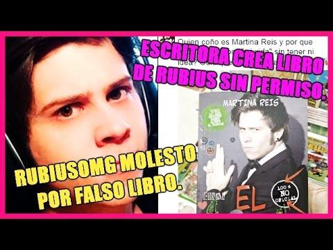 RUBIUSOMG MOLESTO POR FALSO LIBRO |ESCRITORA SE LUCRA CON LA IMAGEN DE RUBIUS