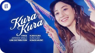 TWICE (トゥワイス) ~ Kura Kura ~ Line Distribution