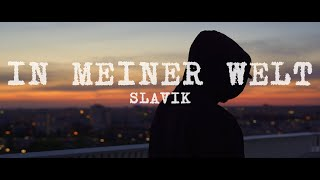 Slavik - IN MEINER WELT (Official Video) prod. by Thankyoukid