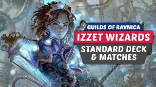 Izzet Wizards Guilds of Ravnica Budget Standard Deck Tech and Matches