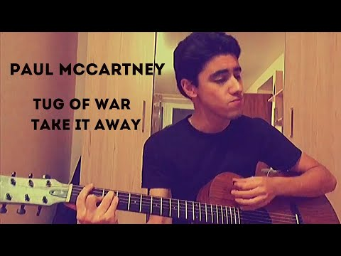 Tug Of War | Take It Away - Paul McCartney (Cover) mp3