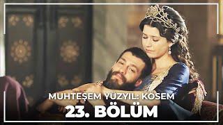 Muhteşem Yüzyıl Kösem 23.Bölüm (HD)