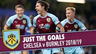 JUST THE GOALS   Chelsea v Burnley 2018/19