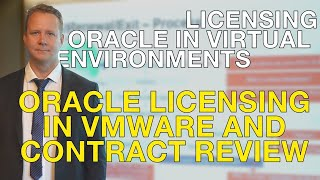 Oracle Licensing in VMware and Contract Review