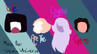 [Extended] We are the Crystal Gems {Music Box by MerryberryMusic} - Steven Universe