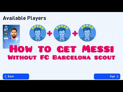 How To Get Messi Without FC Barcelona scout