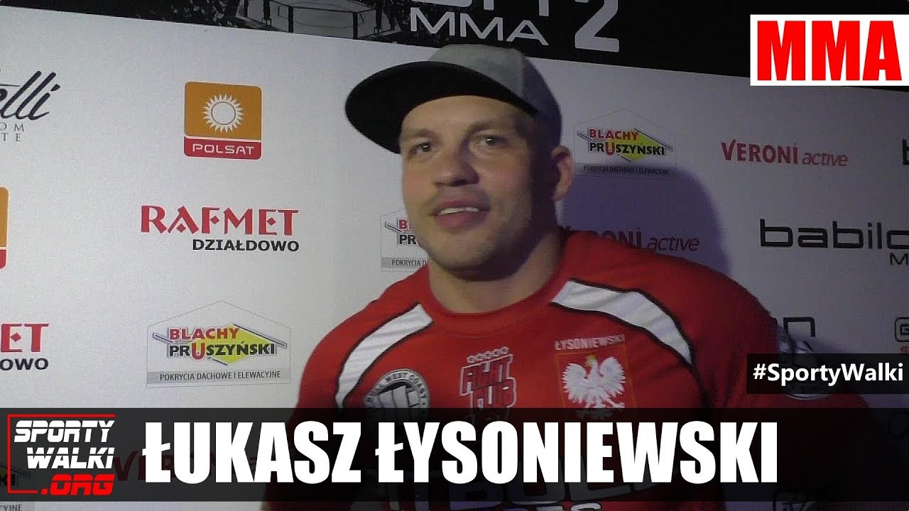 Łukasz Łysoniewski po Babilon MMA 2
