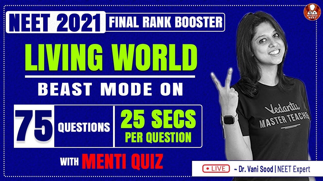 NEET 2021 Final Rankbooster   Living World - Beast Mode On   Dr. Vani Ma'am   Vedantu Biotonic