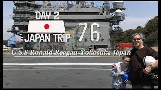 Japan Trip Day 2 aboard U.S.S Ronald Reagan Yokosuka Japan