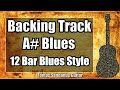 Blues Backing Track in A# - Slow 12 bar Shuffle Guitar Backtrack - Chords - Scale - BPM