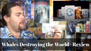 Whales Destroying the World - Card Game Review
