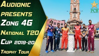 Audionic presents Zong 4G National T20 Cup 2019-20 Trophy Tour