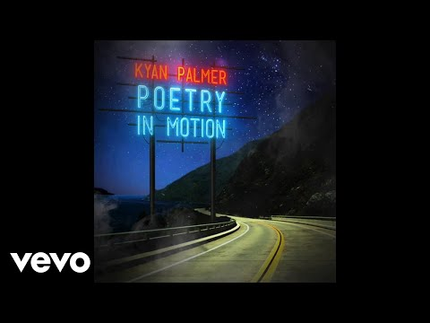 Kyan Palmer - Poetry In Motion (Official Audio)