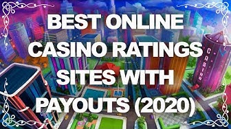 Best Online Casino Ratings. Sites with Payouts (2019)