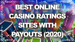 Best Online Casino Ratings. Sites with Payouts (2020)